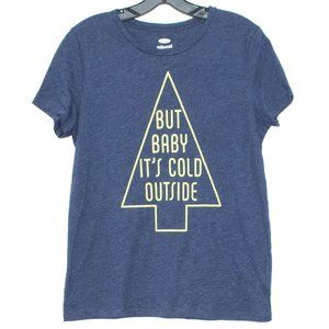 NWT Old Navy Shirt Tee Baby Its Cold Outside EH